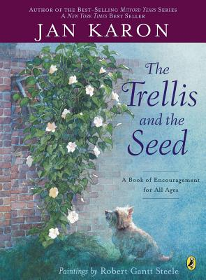 The Trellis and the Seed - Karon, Jan