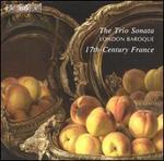 The Trio Sonata: 17th-Century France