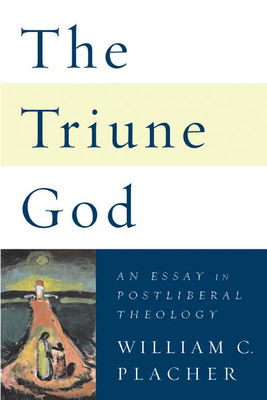 essay god in postliberal theology triune His best-known work is the nature of doctrine: religion and theology in a postliberal age, published in 1984 it was widely influential and is one of the key works in the formation and founding of postliberal theology.