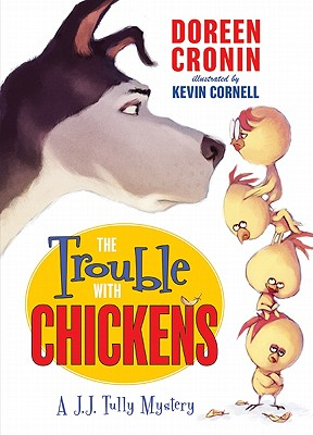 The Trouble with Chickens - Cronin, Doreen
