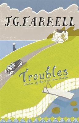 The Troubles - Farrell, J. G. (James Gordon)