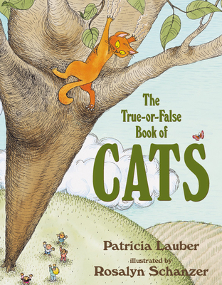 The True-Or-False Book of Cats - Lauber, Patricia