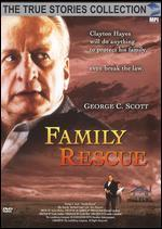 The True Stories Collection: Family Rescue