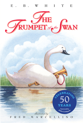 The Trumpet of the Swan - White, E B