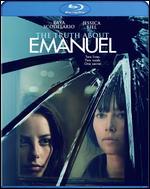 The Truth About Emanuel [Blu-ray] - Francesca Gregorini