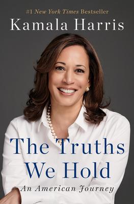 The Truths We Hold: An American Journey - Harris, Kamala