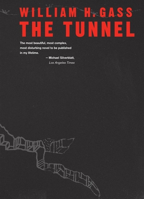 The Tunnel - Gass, William H, Mr., PhD