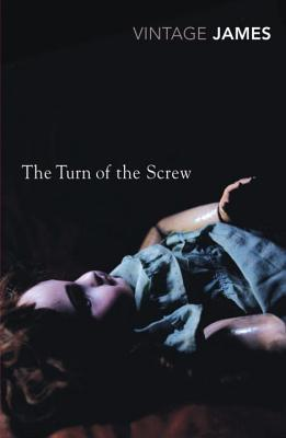 The Turn of the Screw: And Other Stories - James, Henry, Jr.