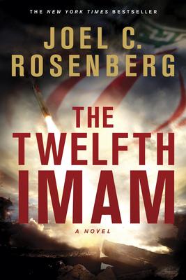 The Twelfth Imam - Rosenberg, Joel C