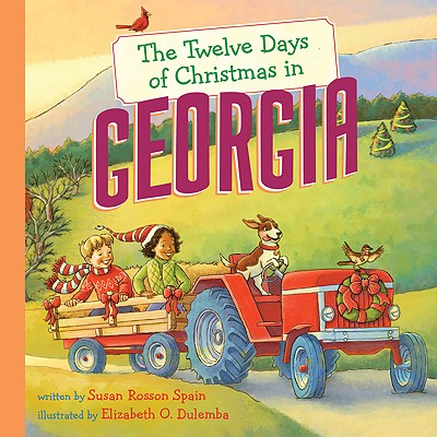 The Twelve Days of Christmas in Georgia - Spain, Susan Rosson