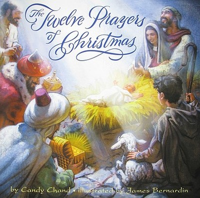 The Twelve Prayers of Christmas - Chand, Candy