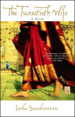The Twentieth Wife - Sundaresan, Indu