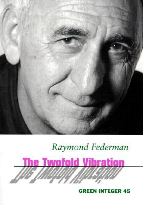 The Two-Fold Vibration - Federman, Raymond