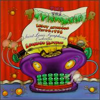 The Typewriter: Leroy Anderson Favorites - Barbara Liberman (piano); George Silfies (clarinet); John Cassica (typewriter); Richard O'Donnell (bells);...