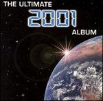 The Ultimate 2001 Album