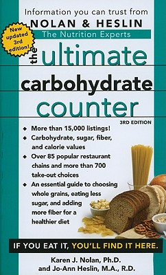 The Ultimate Carbohydrate Counter - Nolan, Karen J, PH D, and Heslin, Jo-Ann