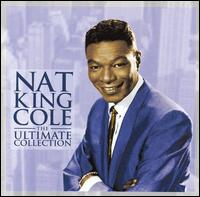The Ultimate Collection [EMI] - Nat King Cole