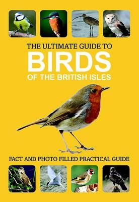 The Ultimate Guide to Birds of the British Isles -