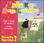 The Ultimate Kids Song Collection: Favorite Sing-A-Longs, Vol. 2