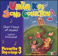 The Ultimate Kids Song Collection: Favorite Sing-A-Longs, Vol. 3 - Various Artists