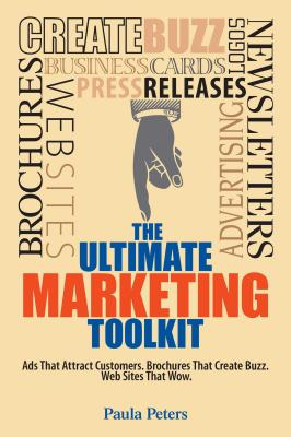 The Ultimate Marketing Toolkit - Peters, Paula