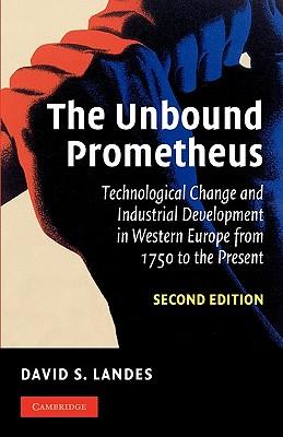 The Unbound Prometheus - Landes, David S