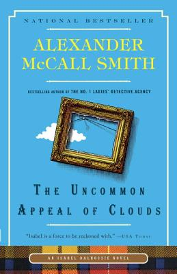 The Uncommon Appeal of Clouds - McCall Smith, Alexander