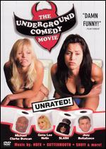 The Underground Comedy Movie [Unrated]