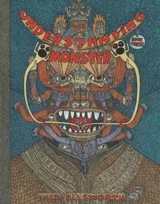 The Understanding Monster - Book Three - Ellsworth, Theo