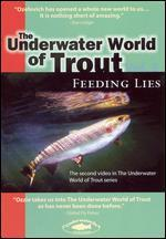 The Underwater World of Trout, Vol. 2: Feeding Lies