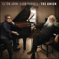 The Union - Elton John/Leon Russell