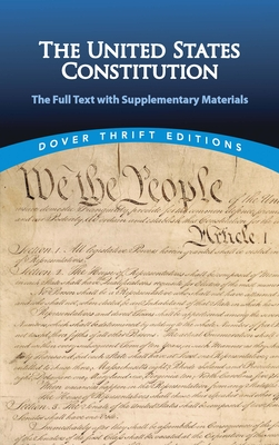 The United States Constitution: The Full Text with Supplementary Materials - Blaisdell, Bob (Editor)