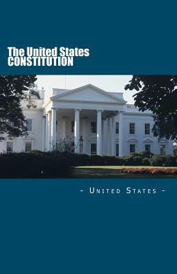 The United States Constitution - United States