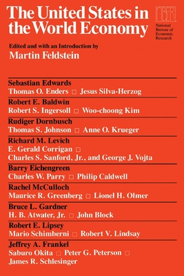 The United States in the World Economy - Feldstein, Martin (Editor)