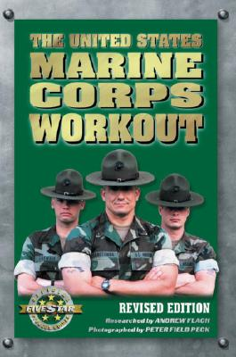The United States Marine Corps Workout - Flach, Andrew