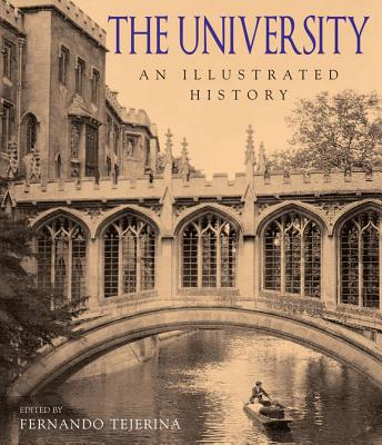 The University: An Illustrated History - Tejerina, Fernando