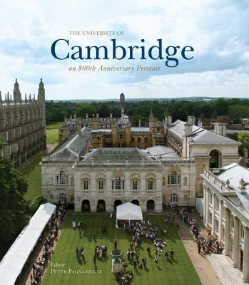 The University of Cambridge: An 800th Anniversary Portrait - Pagnamenta, Peter