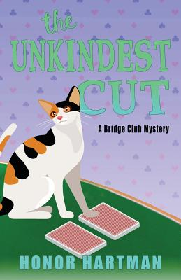 The Unkindest Cut - Hartman, Honor