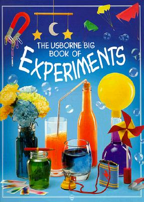 The Usborne Big Book of Experiments - Smith, Alastair