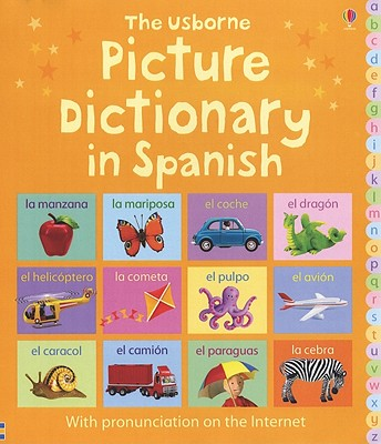 The Usborne Picture Dictionary in Spanish - Brooks, Felicity, and MacKinnon, Mairi