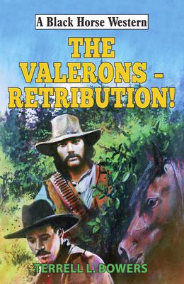 The Valerons - Retribution! - Bowers, Terrell L