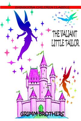 The Valiant Little Tailor - Brothers, Grimm