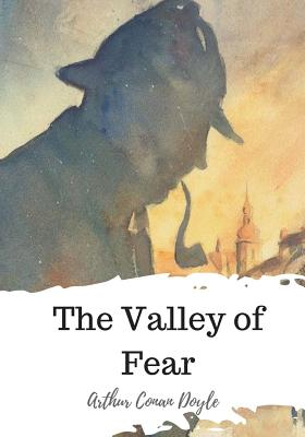 The Valley of Fear - Doyle, Arthur Conan