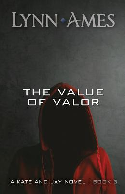 The Value of Valor - Ames, Lynn