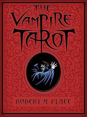 The Vampire Tarot - Place, Robert Michael