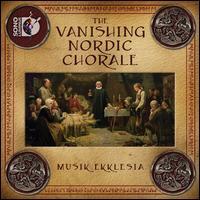 The Vanishing Nordic Chorale - Aaron Cain (baritone); Abigail Haynes (soprano); Bálint Karosi (organ); Benjamin Fox (horn); Daniel C. Blosser (tenor);...