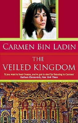 The Veiled Kingdom - Bin Ladin, Carmen