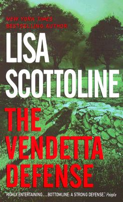 The Vendetta Defense - Scottoline, Lisa