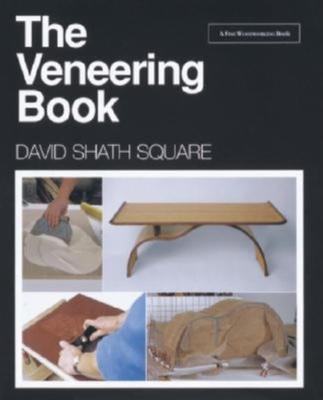 The Veneering Book - Shath Square, David