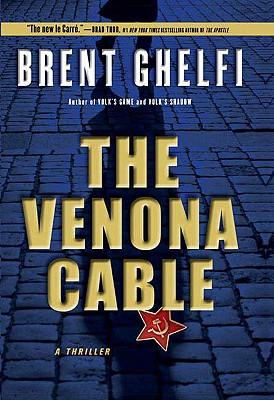 The Venona Cable - Ghelfi, Brent